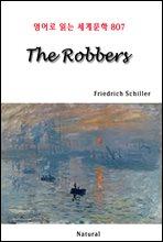 The Robbers - 영어로 읽는 세계문학 807